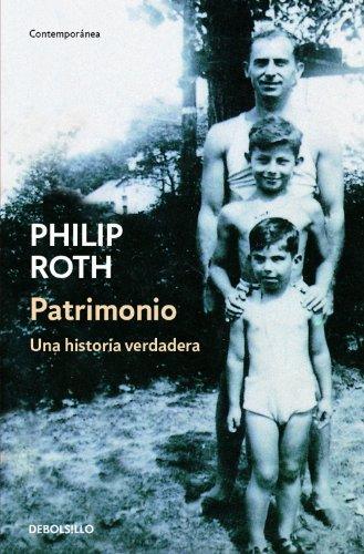 Patrimonio: Una historia verdadera por Philip Roth