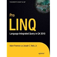 (Pro Linq: Language Integrated Query in C# 2010 (New)) By Rattz, Jr. (Author) Paperback on (07 , 2010)