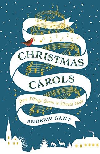 Christmas Carols: From Village Green to Church Choir
