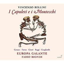 Bellini / I Capuleti E I Montecchi