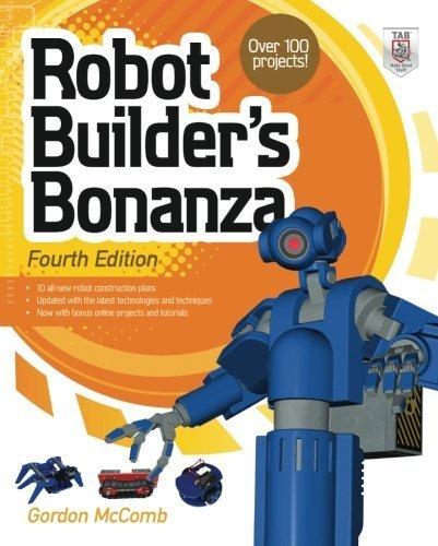 Robot Builder's Bonanza, 4th Edition by McComb, Gordon (2011) Paperback