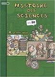 Histoire des sciences en BD, Tome 4 - Le XVIIe siècle