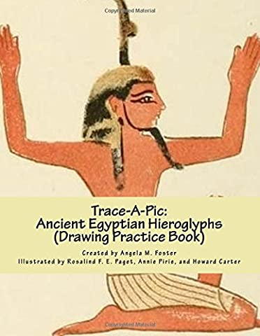 Trace-A-Pic: Ancient Egyptian Hieroglyphs (Drawing Practice Book)
