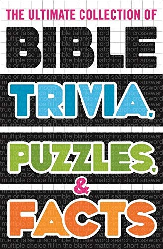 The Ultimate Collection of Bible Trivia, Puzzles, and Facts (English Edition)
