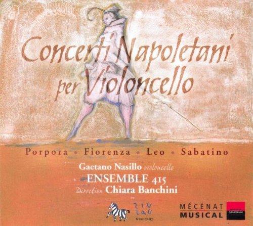 Concertos Napolitains Pour Violoncelle (Concerti Napoletani Per Violoncello)