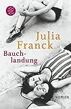 Bauchlandung: Geschichten zum Anfassen - Julia Franck