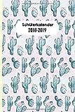 Produkt-Bild: Schülerkalender 2018/2019: Schulerkalender mit modernem Kaktus Design, 1 Woche auf 1 Doppelseite (Wochenplaner für die Schule, Band 1)