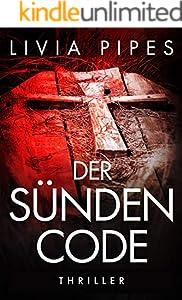 Der Sündencode: Thriller