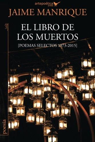 El libro de los muertos: Poemas selectos 1973-2015 por Jaime Manrique