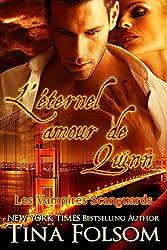 L'éternel amour de Quinn (Les Vampires Scanguards t. 6)
