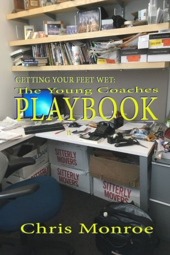 Getting Your Feet Wet: The Young Coaches Playbook