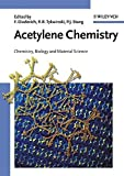 Acetylene Chemistry: Chemistry, Biology, and Material Science