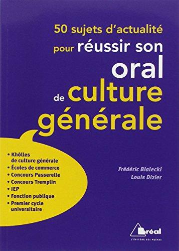 50 sujets d'actualité pour réussir son oral de culture générale aux concours