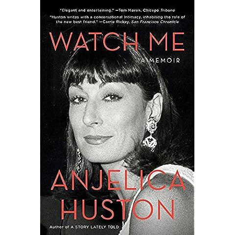 Watch Me: A Memoir (English Edition)