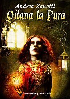 Qilana la Pura - Mondo 2.2 di [Zanotti, Andrea]