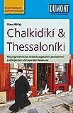 DuMont Reise-Taschenbuch Reiseführer Chalkidikí & Thessaloníki: mit Online-Updates als Gratis-Download - Klaus Bötig