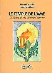 Le Temple de l'âme : La Parole divine du corps humain