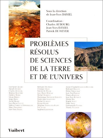 Problèmes résolus de sciences de la terre et de l'univers par Daniel