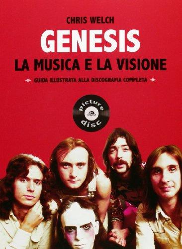 genesis-la-musica-e-la-visione-guida-illustrata-alla-discografia-completa