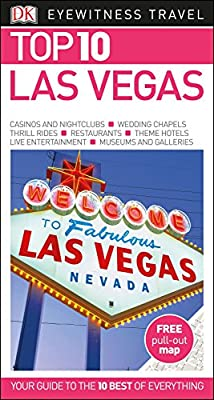 Top 10 Las Vegas (DK Eyewitness Travel Guide)