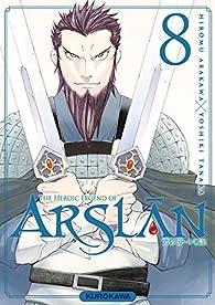 The Heroic Legend of Arslân, tome 8 par Yoshiki Tanaka