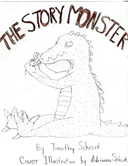 The Story Monster (English Edition) de [Schosek, Timothy]