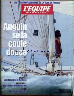 EQUIPE MAGAZINE (L') [No 777] du 22/02/1997 - TROIS MOUSQUETAIRES DE LA BOXE EN FRANCE - AUGUIN SE LA COULE DOUCE - JACQUET - LE DISCOURS DE LA METHODE - SESTIERES - LES STARS DU MONDIAL DE SKI - MILAN - UNE SAISON A OUBLIER.
