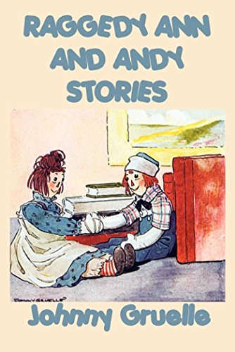 Raggedy Ann and Andy (English Edition)