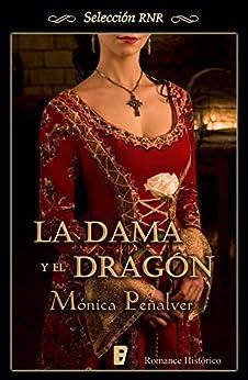 La dama y el dragón (Medieval 1) de [Peñalver, Mónica]