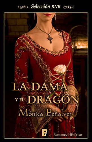 La dama y el dragón (Medieval 1) por Mónica Peñalver
