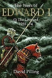The Wars of Edward I (I): The Leopard