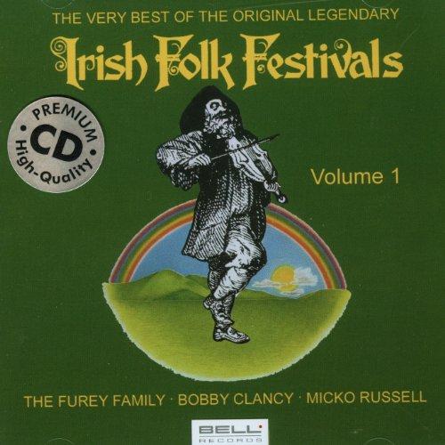 The Very Best Of The Original Legendary Irish Folk Festivals Vol. 1