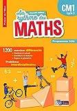 Au rythme des maths CM1 : Fichier de l'élève, programmes 2016