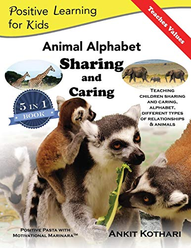 Animal Alphabet Sharing and Caring: 5-in-1 book teaching children Sharing, Caring, Animals, Alphabet and Relationships: Volume 2