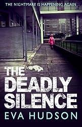 The Deadly Silence by Eva Hudson (2014-11-18)