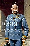 Image de Franz Joseph I.: Kaiser von Österreich und König von Ungarn