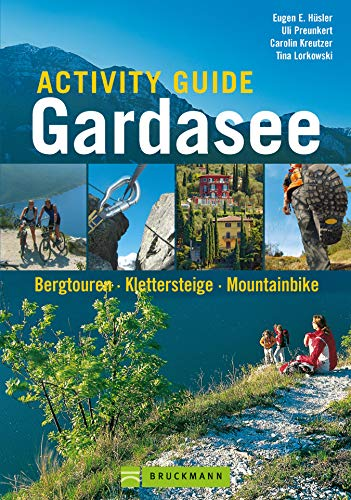 Activity Guide Gardasee: Bergtouren, Klettersteige, Mountainbike