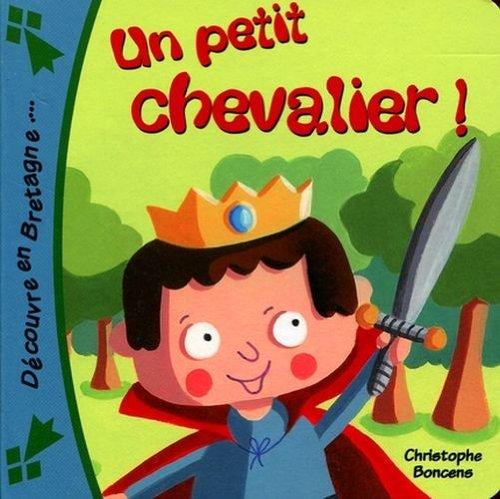Un Petit Chevalier !
