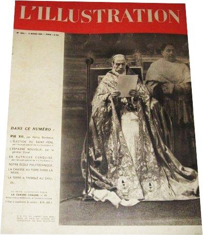ILLUSTRATION (L') [No 5010] du 11/03/1939 - PIE XII PAR HENRY BORDEAUX - L'ELECTION DU SAINT-PERE - L'ESPAGNE NOUVELLE PAR LE GENERAL DUVAL - EN AUTRICHE CONQUISE - NOTRE ECOLE POLYTECHNIQUE - LA CHASSE AU TIGRE DANS LA NEIGE