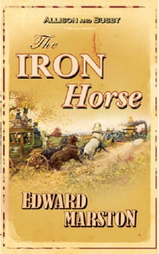 The Iron Horse (Railway Detective, Band 4) (Horse Buch Iron)