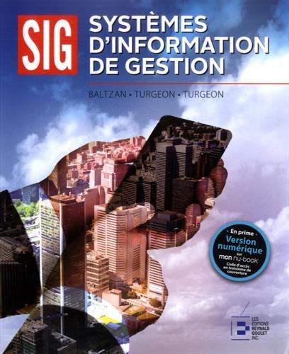 Systèmes d'information de gestion par  Bernard TURGEON, Valérie TURGEON, Paige BALTZAN