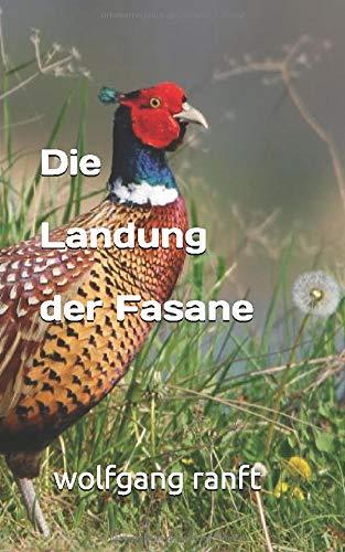 Die Landung der Fasane