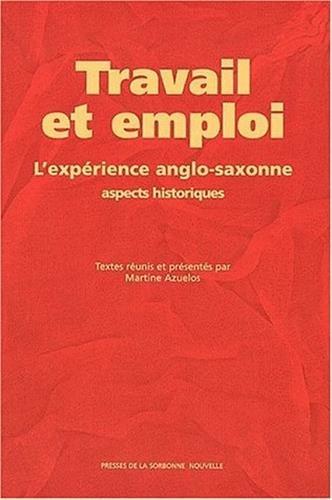 Travail et emploi l'expérience anglo-saxonne
