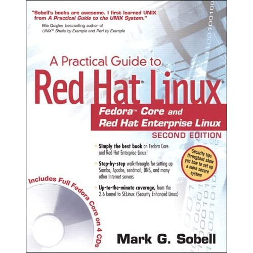 Practical Guide to Red Hat?? Linux??: Fedoraa??? Core and Red Hat Enterprise Linux, A (2nd Edition) by Mark G. Sobell (2004-08-09)