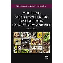Modeling Neuropsychiatric Disorders in Laboratory Animals