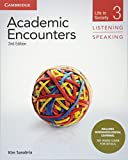 Academic Encounters Level 3 Students Book Listening and Speaking with Integrated Digital Learning: Life in Society