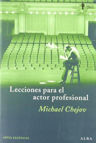 Lecciones Para El Actor Profesional por Michael Chejov