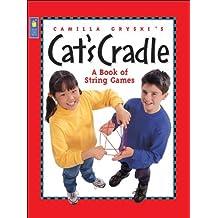 Camilla Gryski's Cat's Cradle: A Book of String Games by Camilla Gryski (2001-03-20)