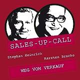 Weg vom Verkauf: Sales-up-Call