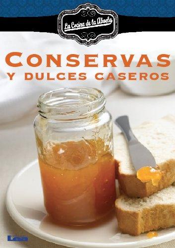 Conservas y dulces caseros de [Durán, Inés García]